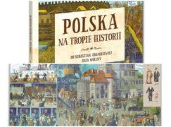 Pabianiczanin napisał historię Polski dla najmłodszych